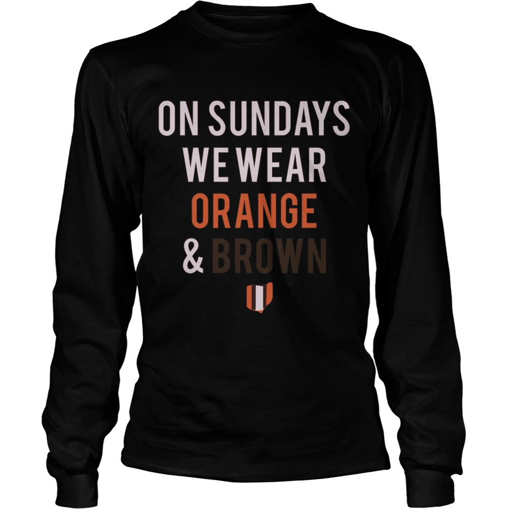On Sundays We Wear Orange And Brown Longsleeve