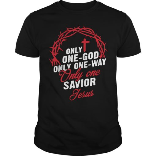 Only One God Only One Way Only One Savior Jesus