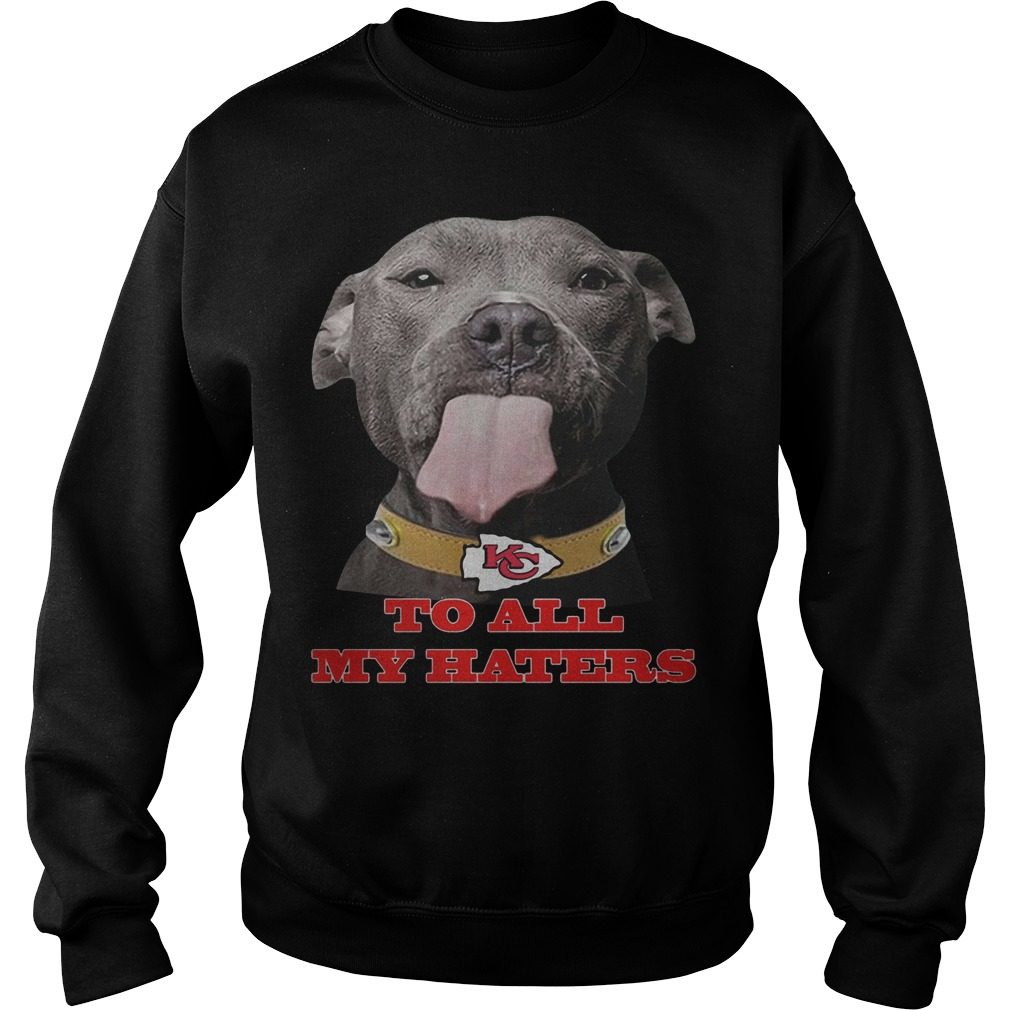Pitbull Kansas City Chiefs To All My Haters Sweater