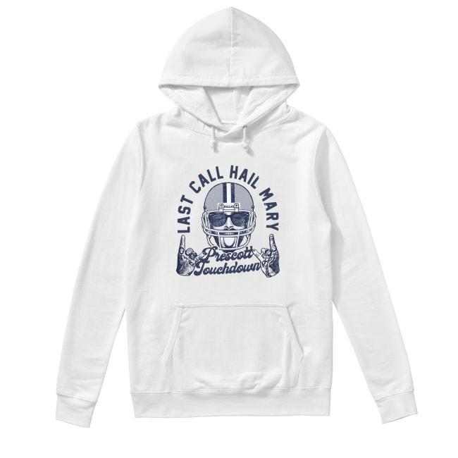 Post Malone Last Call Hail Mary Prescott Touchdown Hoodie