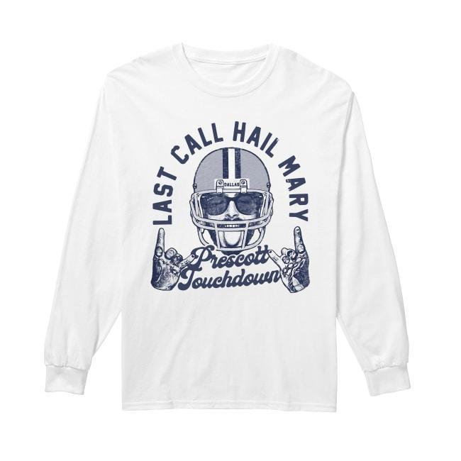Post Malone Last Call Hail Mary Prescott Touchdown Longsleeve