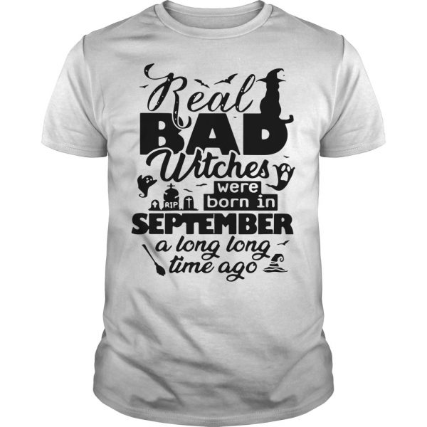 Real Bad Witches Were Born In September A Long Long Time Ago