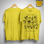 Save Lands Plant These Save The Bees Shirt