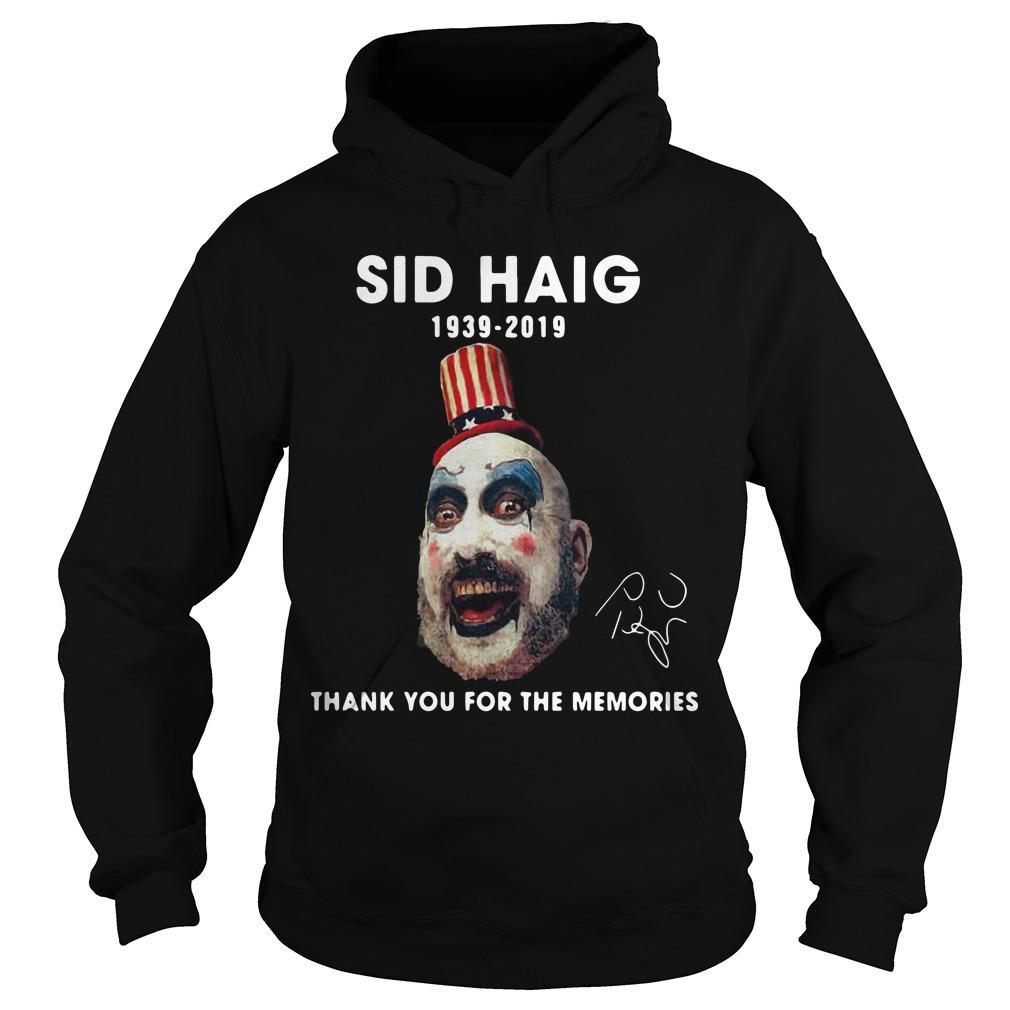 Sid Haig 1939 2019 Thank You For The Memories Signature Hoodie