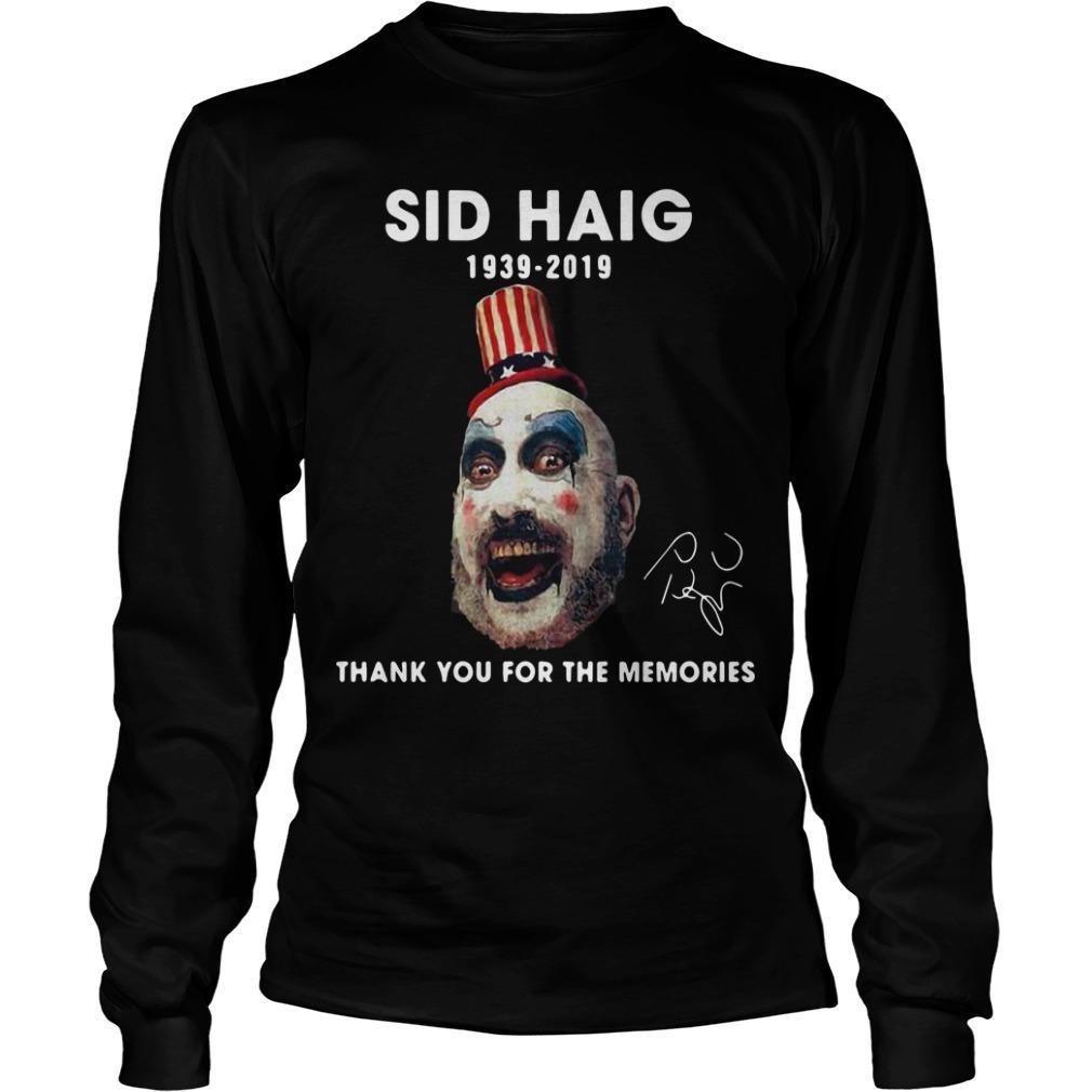 Sid Haig 1939 2019 Thank You For The Memories Signature Longsleeve