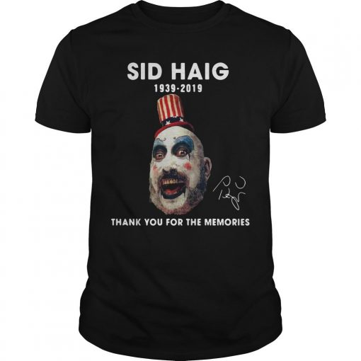 Sid Haig 1939 2019 Thank You For The Memories Signature Shirt
