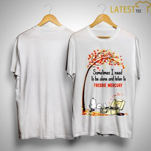Snoopy Autumn Tree Sometimes I Need To Be Alone And Listen To Freddie Mercury Shirt