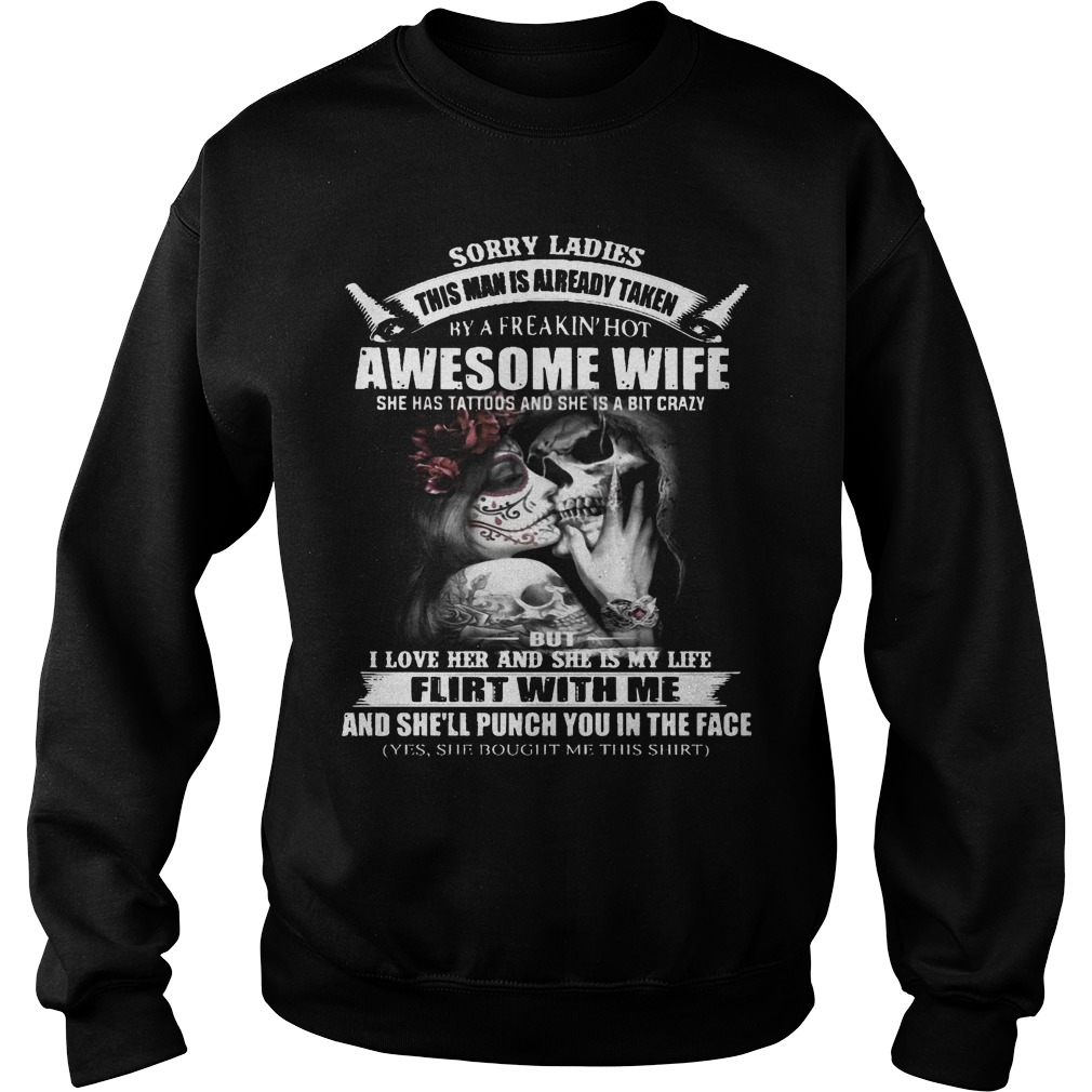 Sorry Ladies This Man Is Already Taken By A Freakin' Hot Awesome Wife Sweater