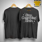 Stop Censoring Sluts Shirt