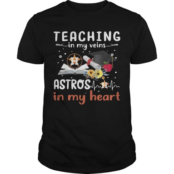 Teaching In My Veins Houston Astros In My Heart