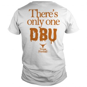 There's Only One Dbu Texas Dbu