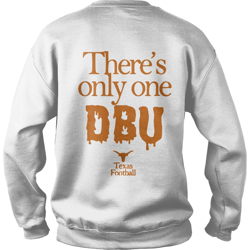 There's Only One Dbu Texas Dbu Sweater