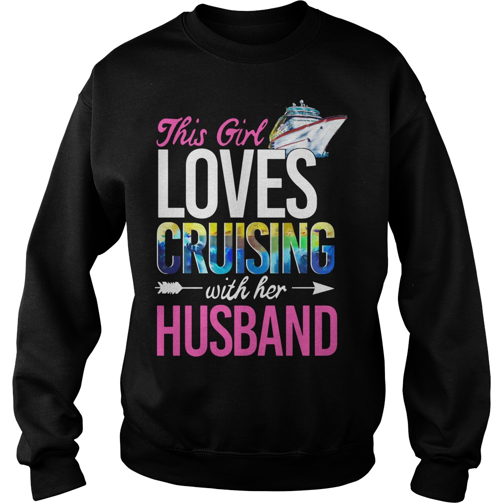 This Girl Loves Cruising With Her Husband Sweater