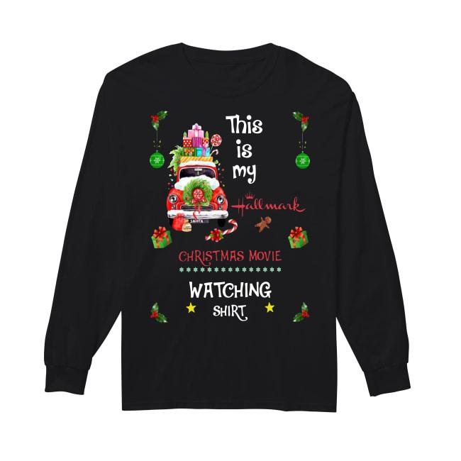 This Is My Hallmark Christmas Movie Watching Longsleeve
