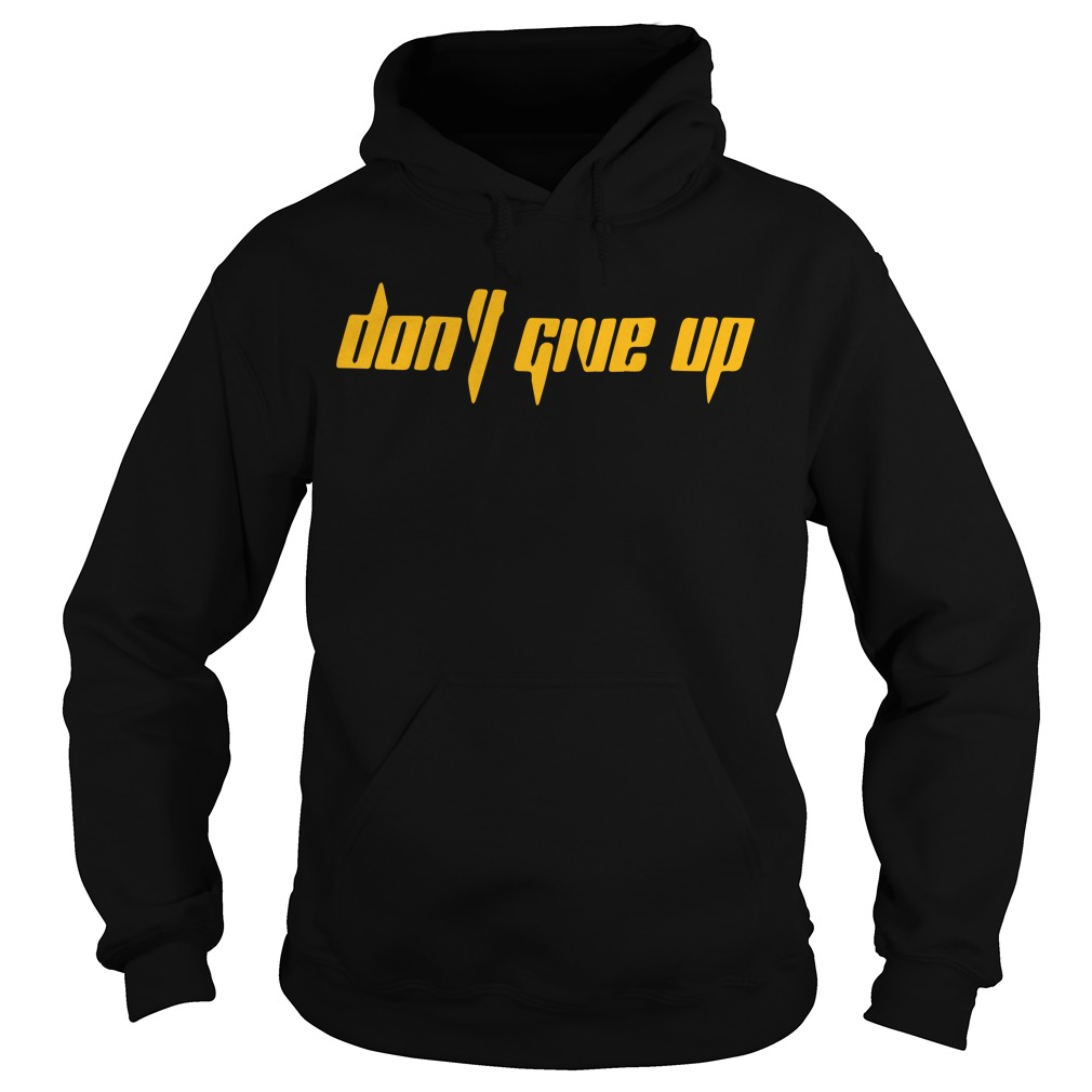 Trevor Norris Don't Give Up Hoodie