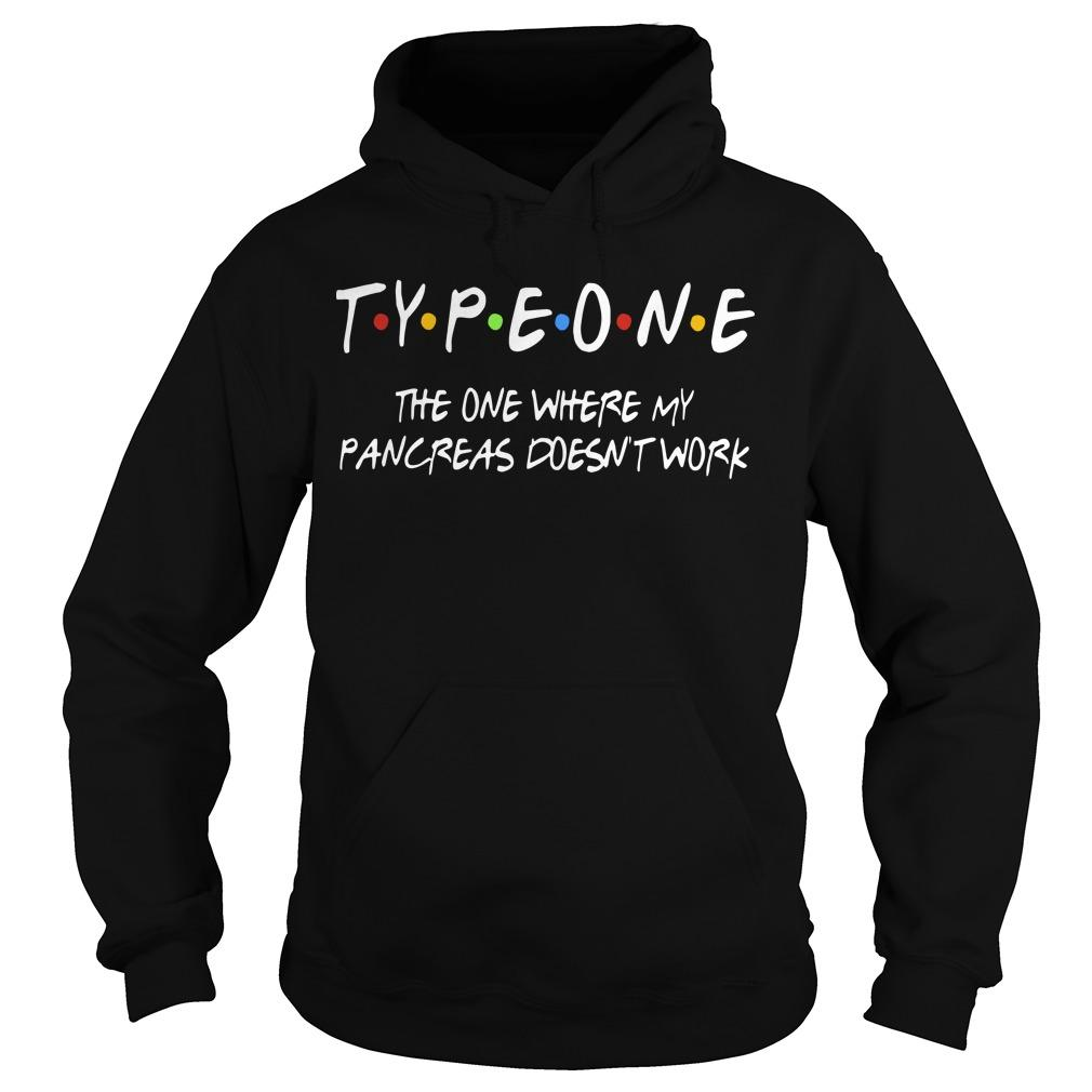 Typeone The One Where Pancres Doesn't Work Hoodie