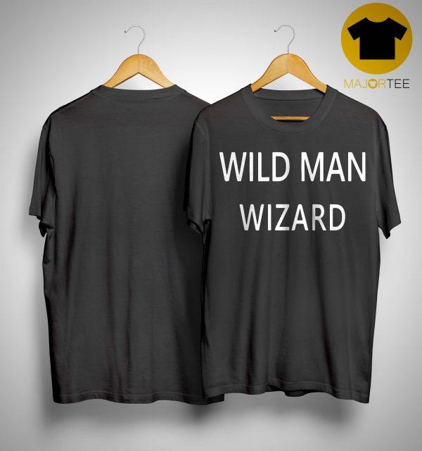 Wild Man Wizard T Shirt