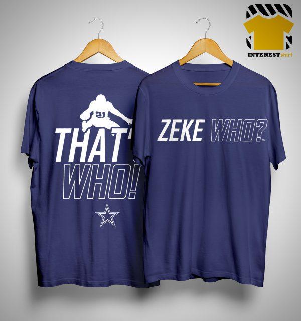 Zeke Who T Shirt