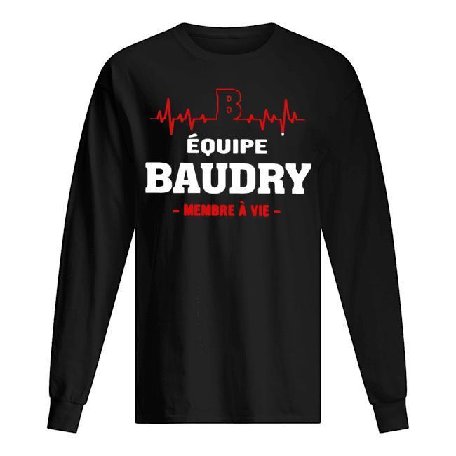 Équipe Baudry Membre À Vie Longsleeve