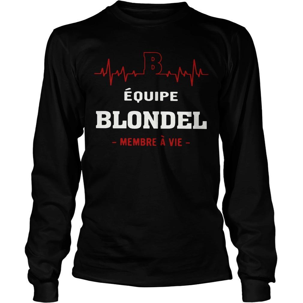 Équipe Blondel Membre À Vie Longsleeve