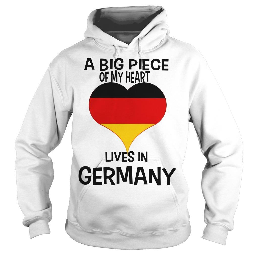 A Big Piece Of My Heart Lives In German Hoodie