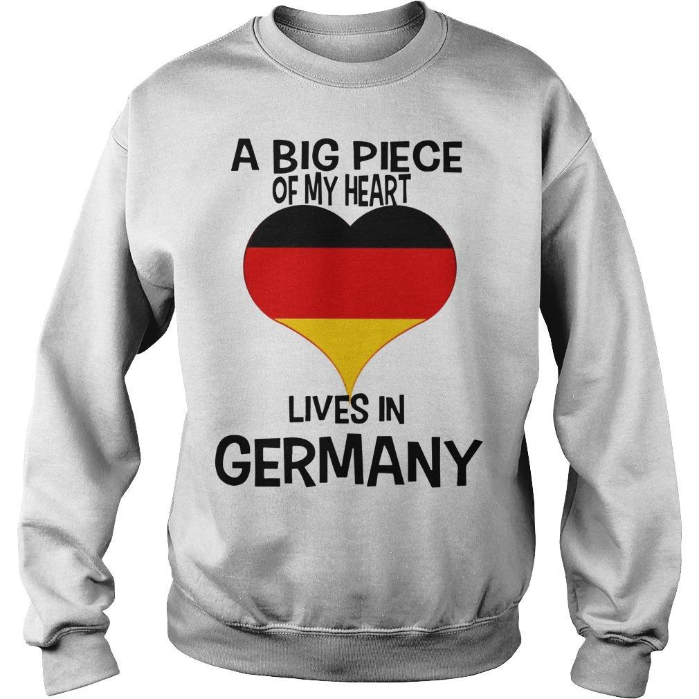 A Big Piece Of My Heart Lives In German Sweater