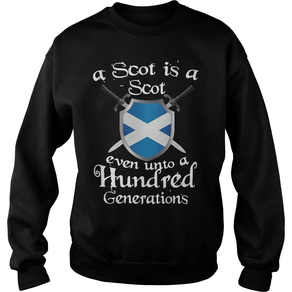 A Scot Is A Scot Even Unto A Hundred Generations Sweater