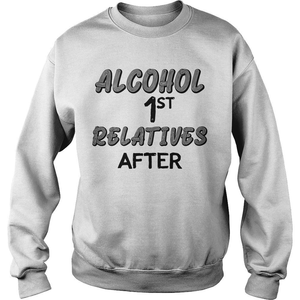 Alcohol First Relative After Sweater