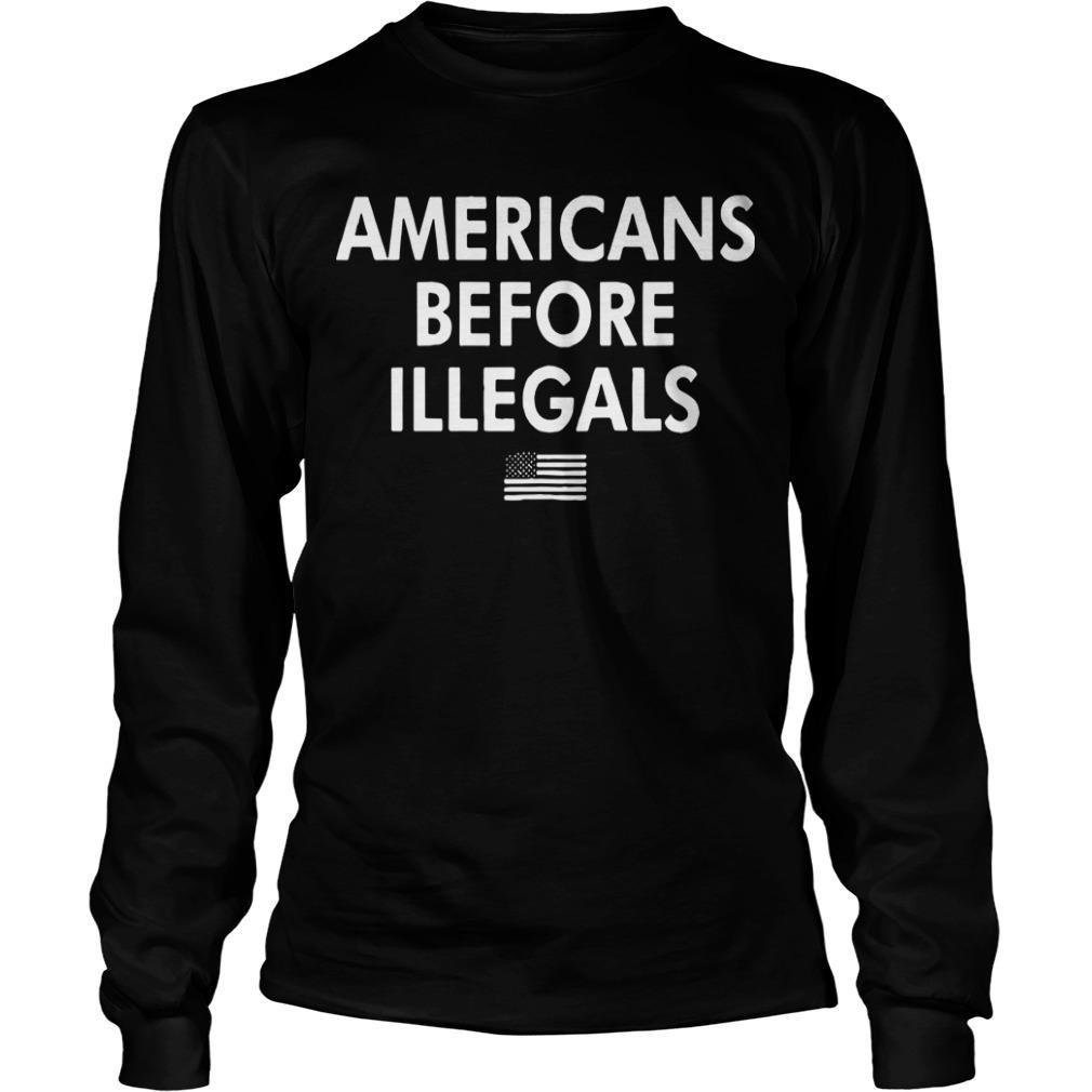 Americans Before Illegals Longsleeve
