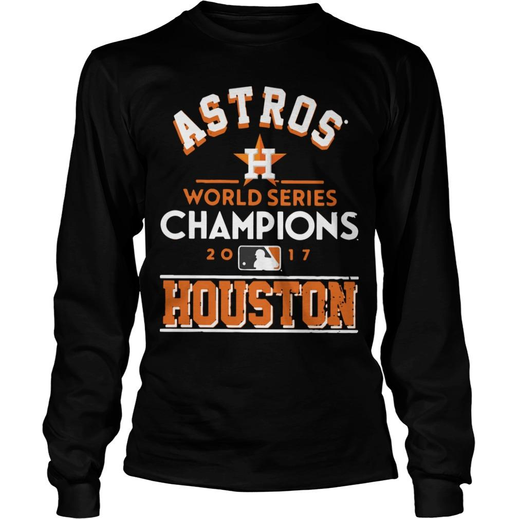 Astros World Series Champions 2017 Houston Academy Astros Longsleeve