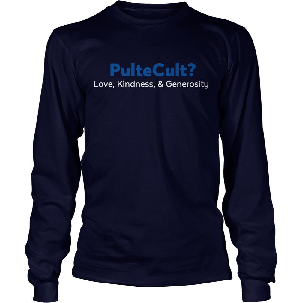 Bill Pulte Cult Love Kindness And Generosity Longsleeve