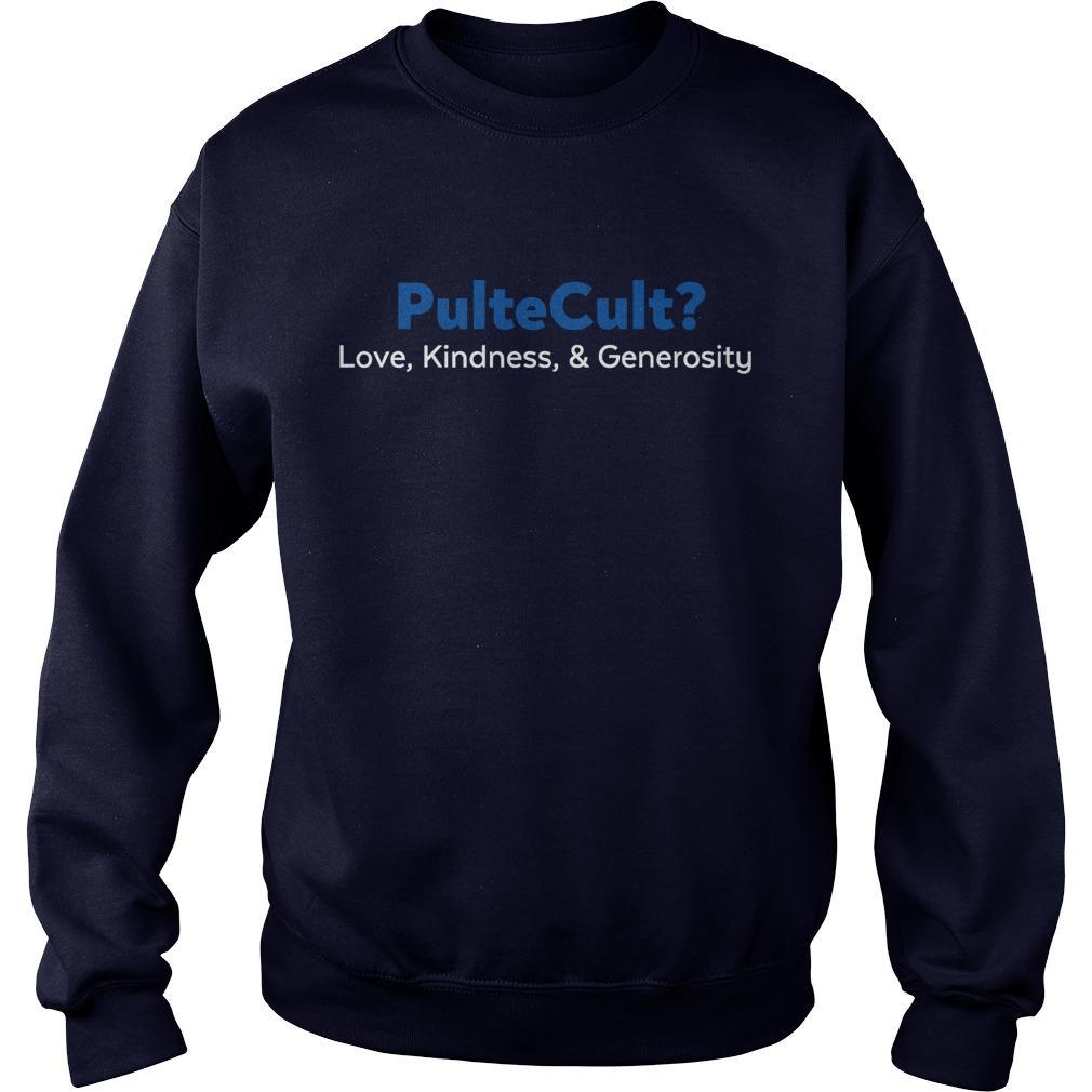 Bill Pulte Cult Love Kindness And Generosity Sweater