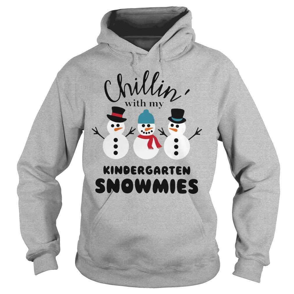 Chillin' With My Kindergarten Snowmies Hoodie