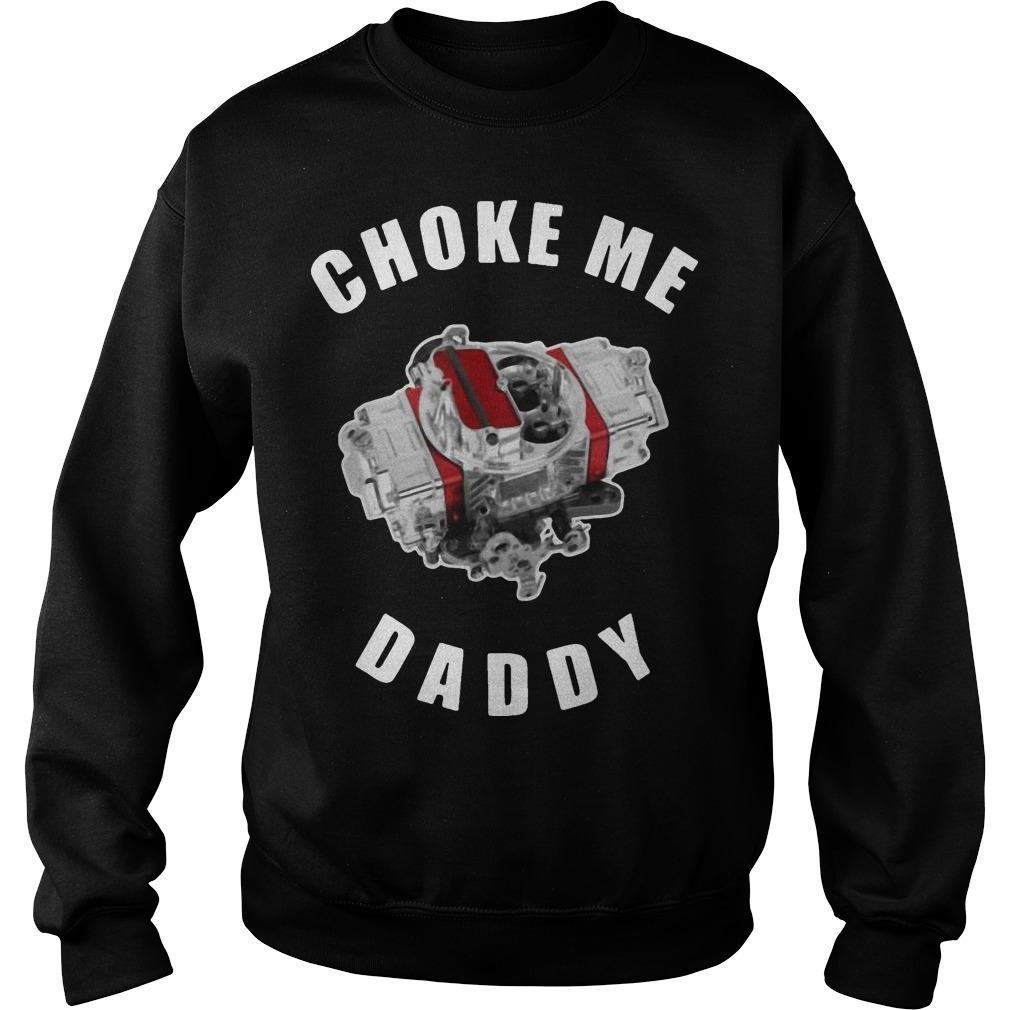 Choke Me Daddy Sweater