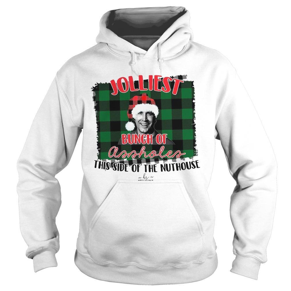 Christmas Jolliest Bunch Of Assholes This Side Of The Nuthouse Hoodie