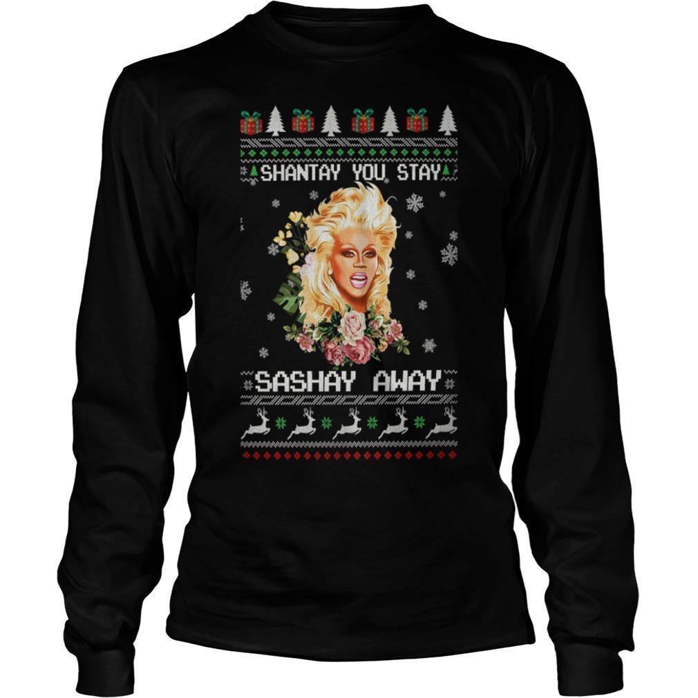 Christmas Shantay You Stay Sashay Away Longsleeve