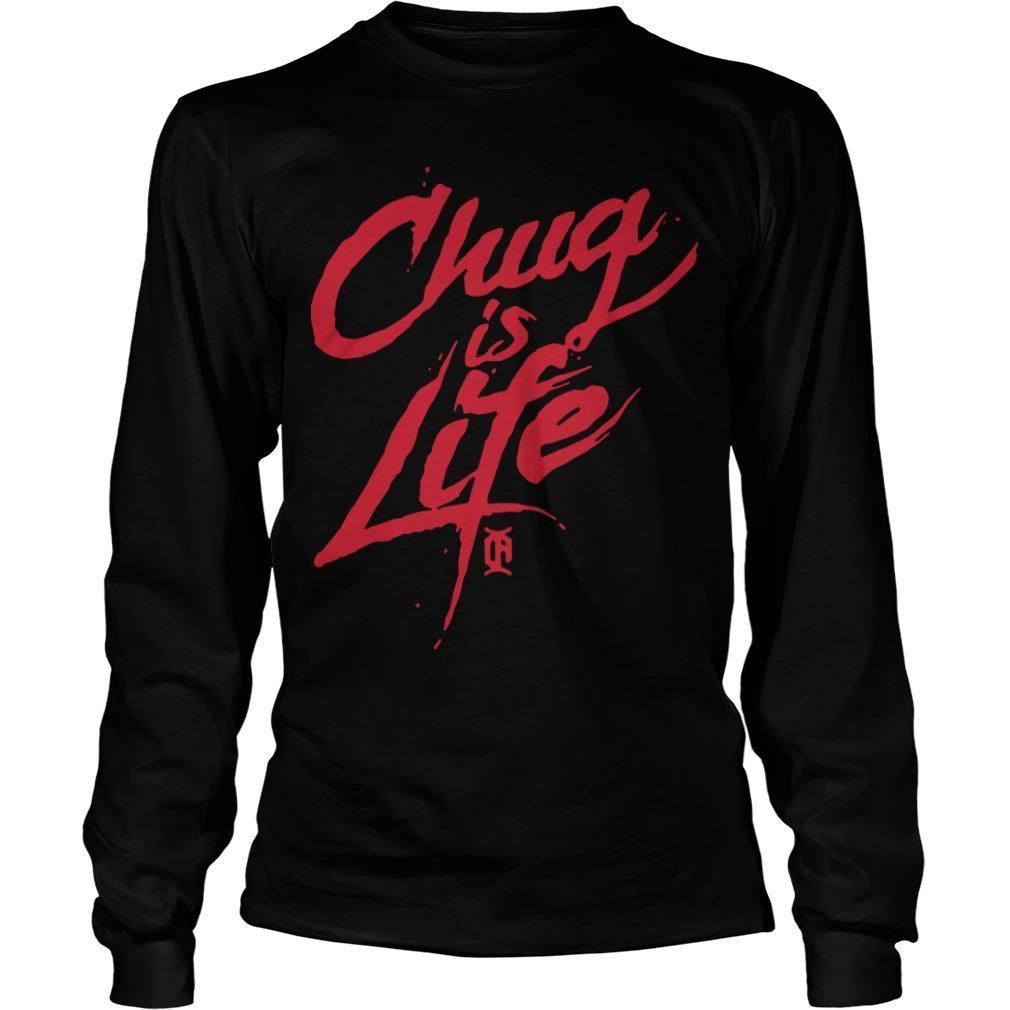 Chug Is Life Longsleeve