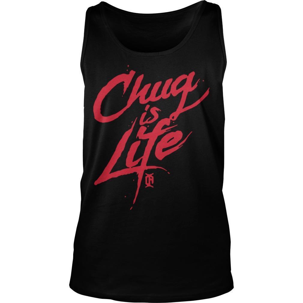 Chug Is Life Tank Top