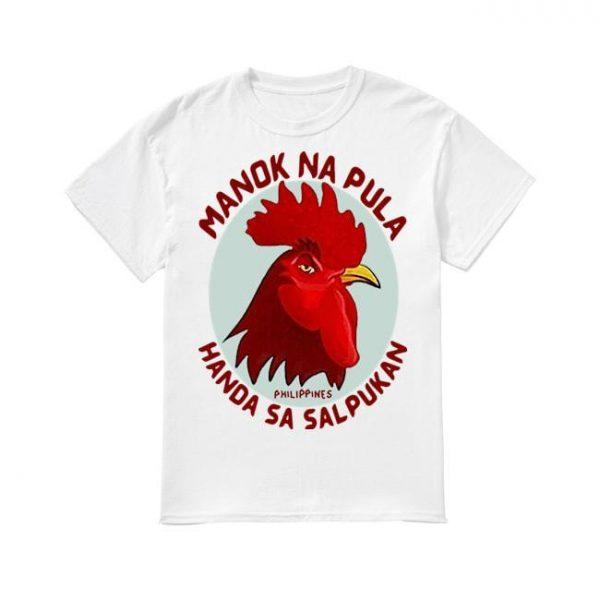 Cock Manok Na Pula Handa Sa Salpukan Shirt