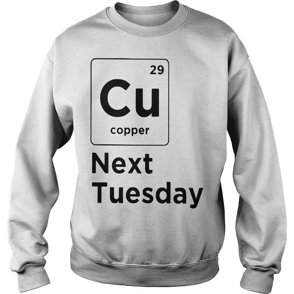 Cu 29 Copper Next Tuesday Sweater