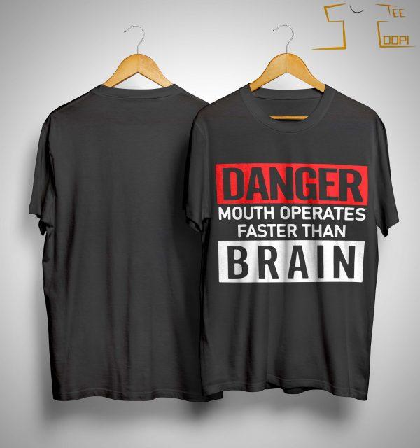 Danger Mouth Operates Faster Than Brain Shirt