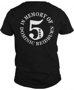 East Side Legend In Memory Of Dominic Reidburn Shirt