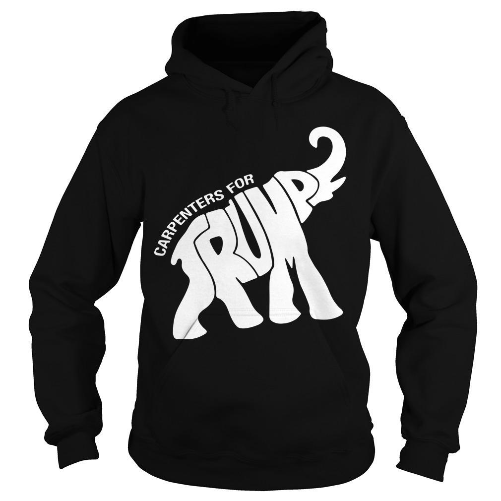Elephant Carpenters For Trump Hoodie