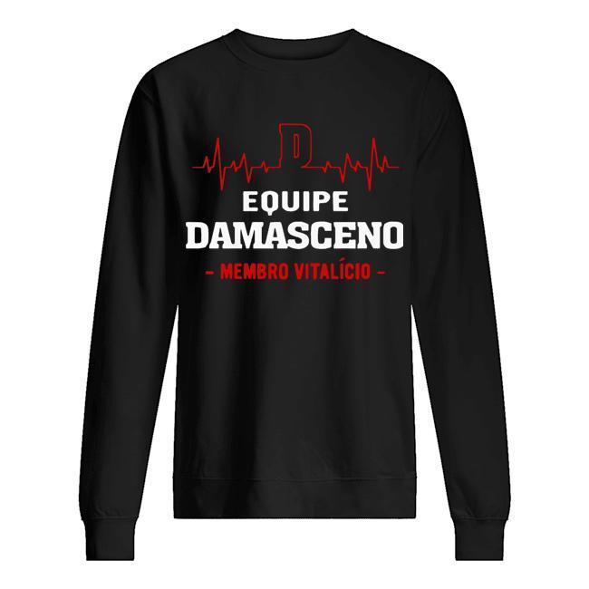 Equipe Damasceno Membro Vitalício Sweater
