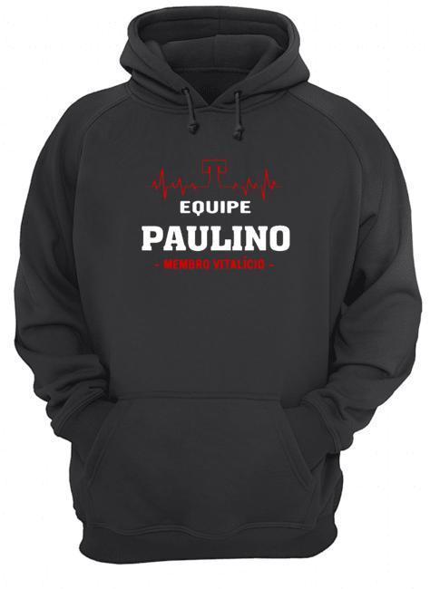 Equipe Paulino Membro Vitalício Hoodie