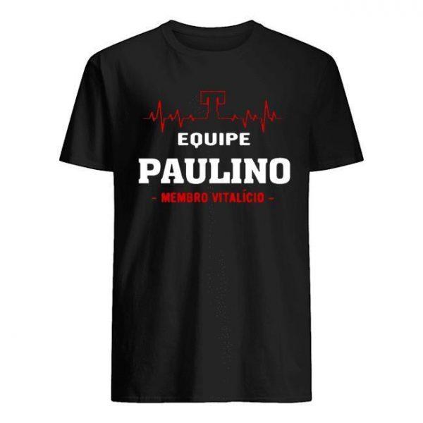 Equipe Paulino Membro Vitalício Shirt