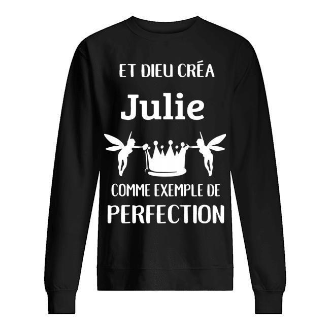 Et Dieu Créa Julie Comme Exemple De Perfection Sweater