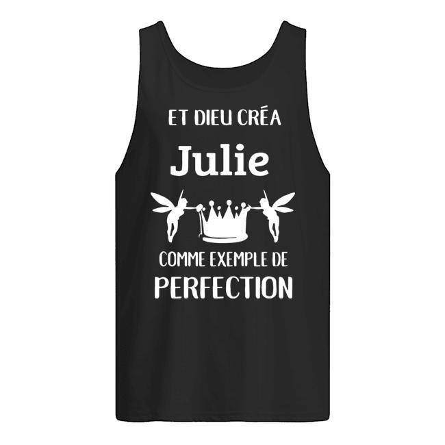 Et Dieu Créa Julie Comme Exemple De Perfection Tank Top