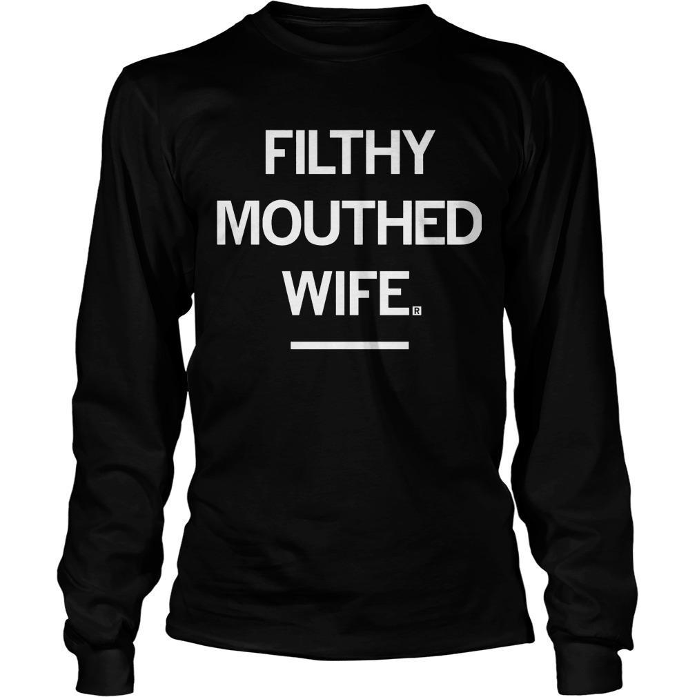 Filthy Mouthed Wife Longsleeve