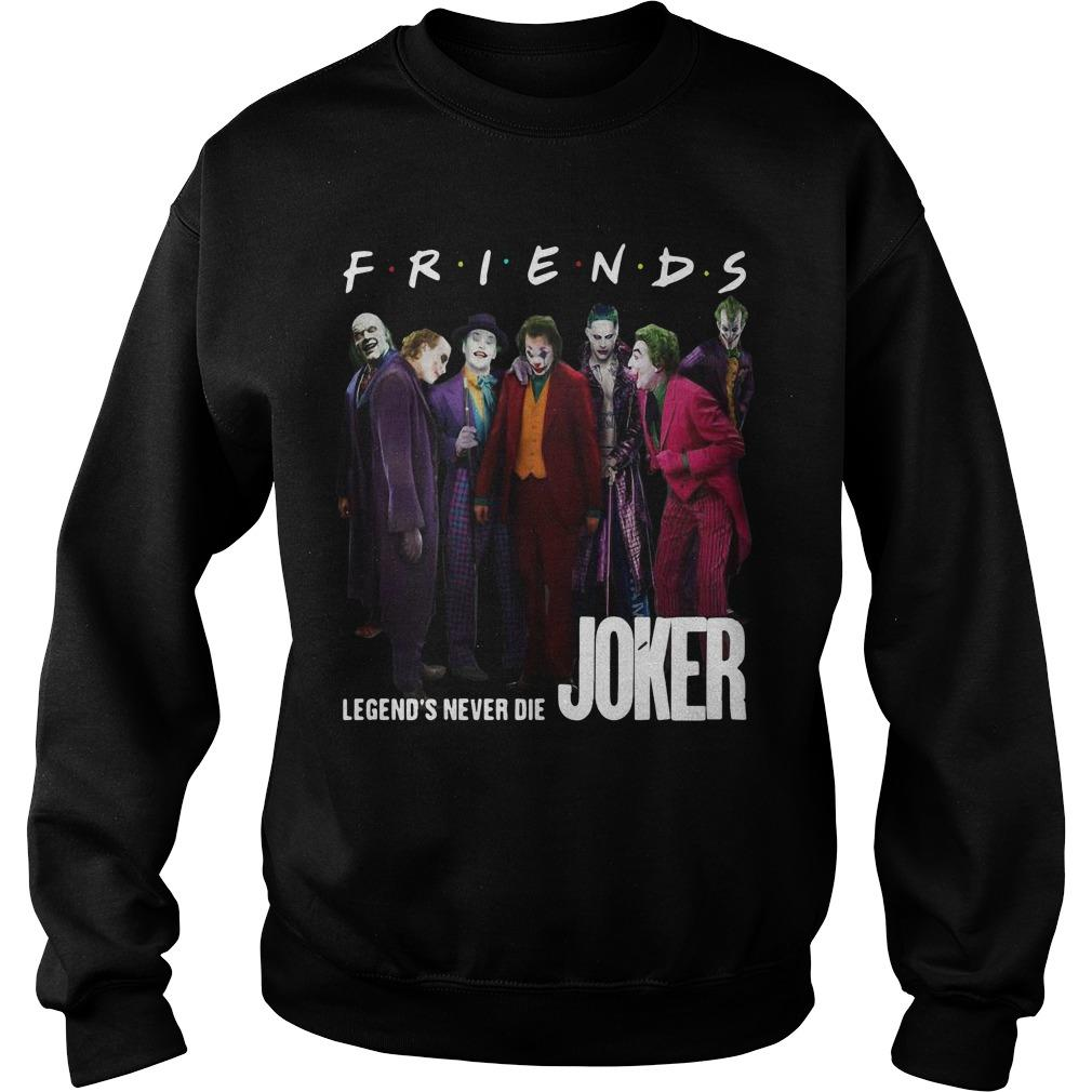 Friends Tv Show Legends Never Die Joker Sweater